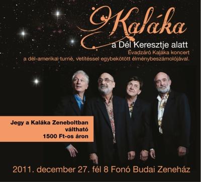 Évadzáró Kaláka koncert. Közreműködik a Los Gringos Együttes.